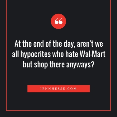 Hypocrites shop at WalMartnew