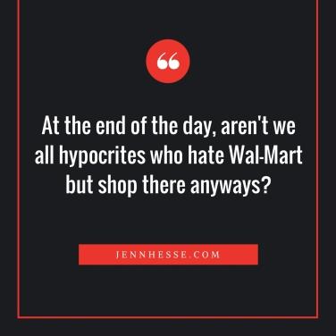 Hypocrites shop at WalMartnew