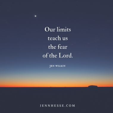 limits fear Lord quote jen wilkin