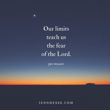 limits fear Lord quote jen wilkin